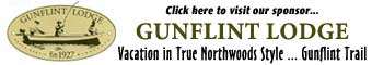 [AD: Gunflint Lodge: Vacation in True Northwoods Style...Gunflint Trail]
